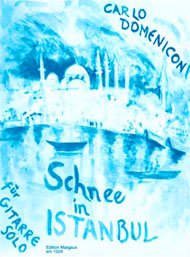 Carlo Domeniconi, Schnee in Istanbul sheet music cover